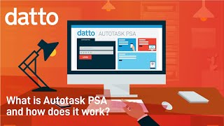 What Is Autotask PSA & How Does It Work?
