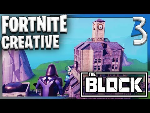 THE BLOCK CONTEST ENTRY PT1 ! | Fortnite Creative Gameplay/Let's Play E3