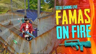 Famas On Fire, Epic Match - Garena Free Fire- Total Gaming Live