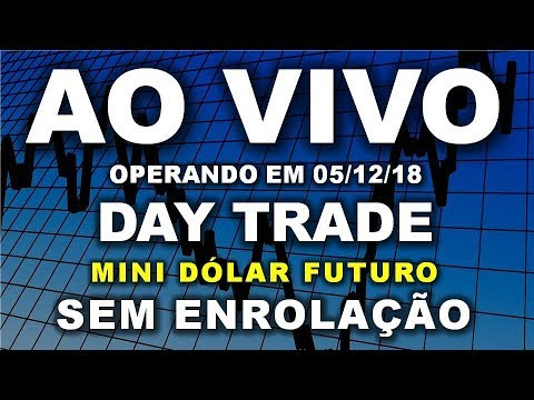 ao-vivo---day-trade---mini-contrato-futuro-de-dÓlar---05/12/18