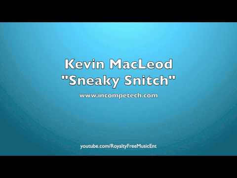 Kevin MacLeod Sneaky Snitch Royalty-Free Music
