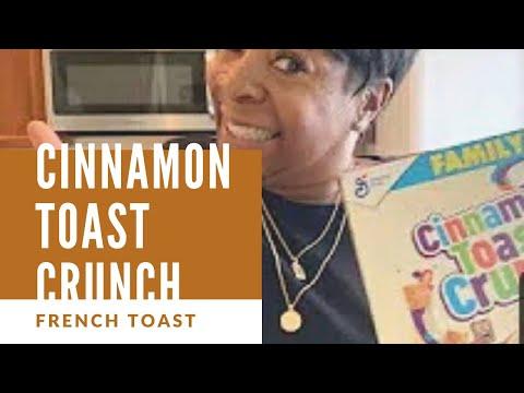 Cinnamon Toast Crunch French Toast!