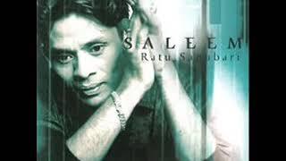 Saleem (Ratu sanubari)