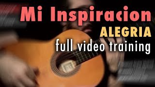 Mi Inspiracion (Alegrias) by Paco de Lucia - Full Video Training - Annotations