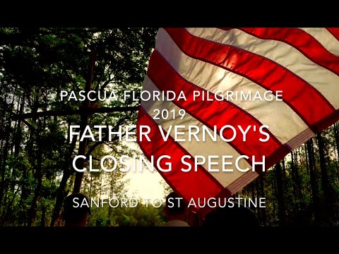 Pascua Florida Pilgrimage 2019 - Father Vernoy's Closing Speech