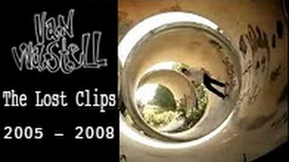 "Van Wastell ""Still Alive"" The Lost Clips 2005-2008"