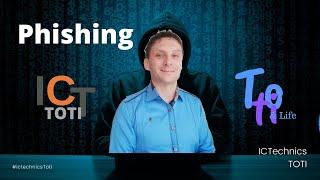 Phishing... co je Phishing? Jak se bránit proti Phishingu? ICTEchnics TOTI Pavel Toth