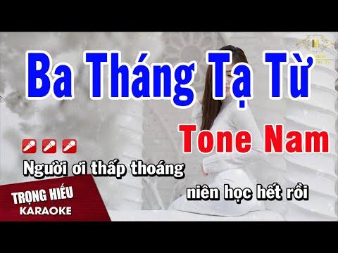 Karaoke Ba Tháng Tạ Từ Tone Nam Nhạc Sống | Trọng Hiếu