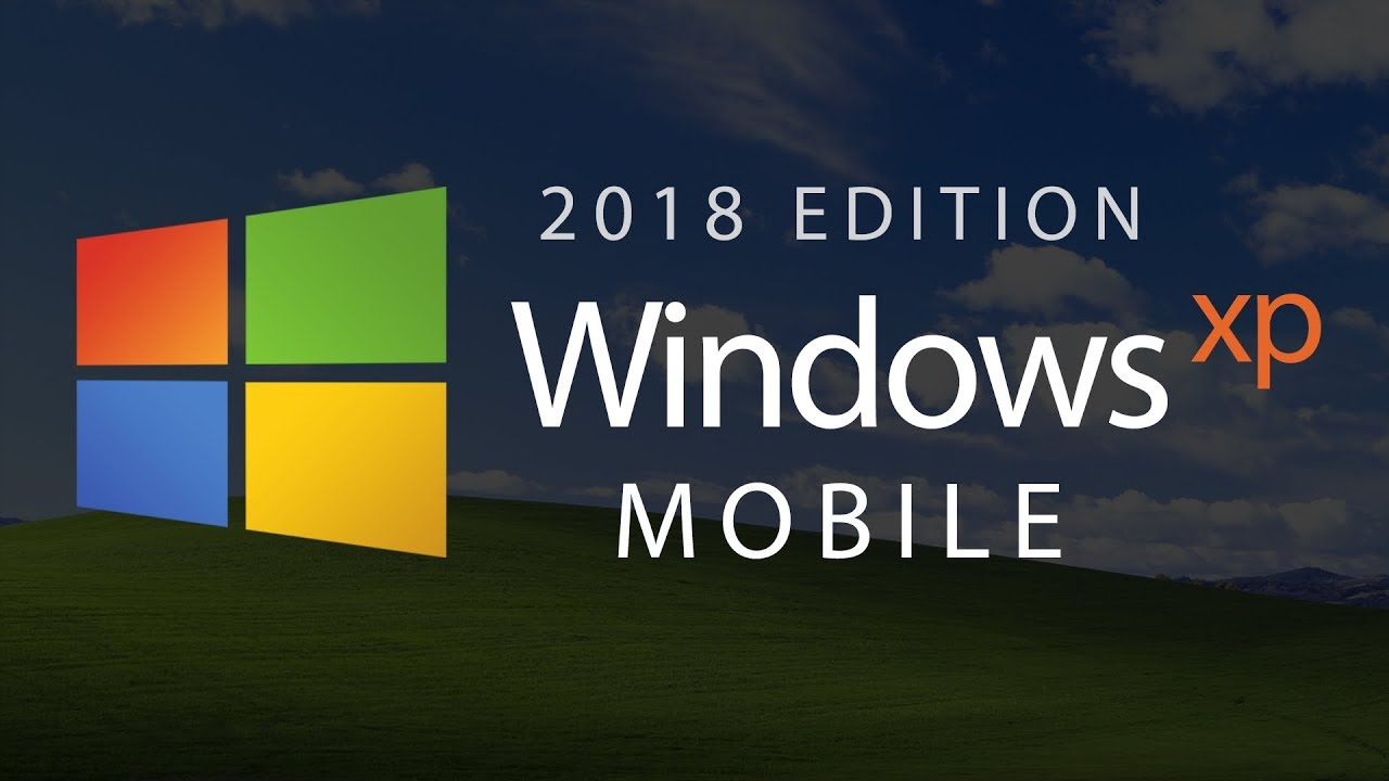 Windows XP Mobile — 2018 Edition (Concept)