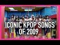 ICONIC K-POP SONGS OF 2009 -   2009년도 대표곡 모음