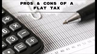 Pros & Cons of a Flat Tax by William Doonan