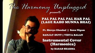 PAL PAL PAL PAL   Ft. Shreya Ghoshal & Sonu Nigam    LRMB     Instrumental Cover  by Basab