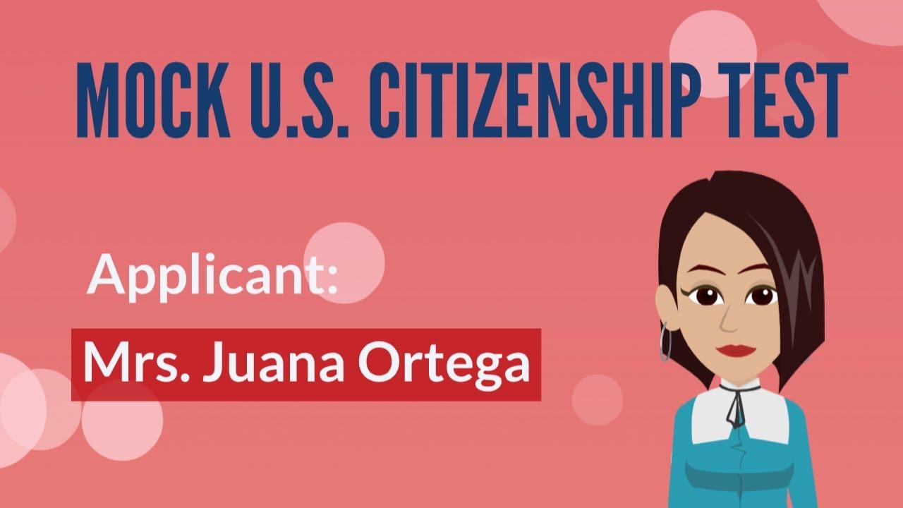 Mock US Citizenship Test with Mrs  Juana Ortega