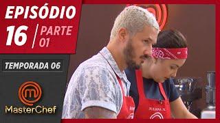 MASTERCHEF BRASIL (14/07/2019)   PARTE 1   EP 16   TEMP 06