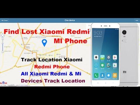 How To Track Location Mi Xiaomi Redmi Mobile Find Lost Xiaomi Redmi Phone With 100% Proof