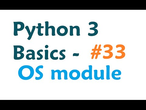 Python 3 Programming Tutorial - OS Module