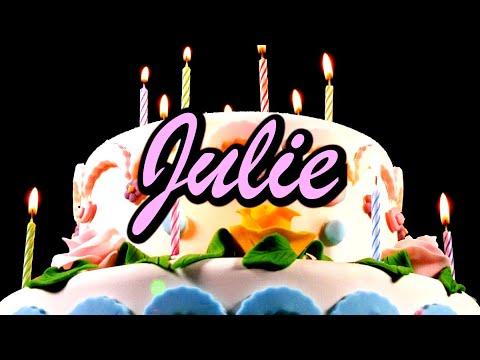 Joyeux Anniversaire Julie Youtube