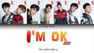 iKON(아이콘) - I'm ok [Color coded lyrics - Han|Rom|Eng]