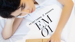 [Valentine's gift] Em Ơi - Vũ Cát Tường ft. Hakoota