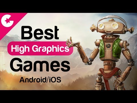 Top 5 Best High Graphics Games For Android/iOS - Free HD Games 2017 (July)