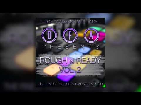 D.F.A Presents Rough N Ready Vol.2 Frighty & Danny M-R-T