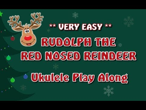 Rudolph The Red Nosed Reindeer - Very Easy Ukulele Play Along - Christmas