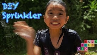 DIY Recycled Bottle Sprinkler | Full-Time Kid | PBS Parents