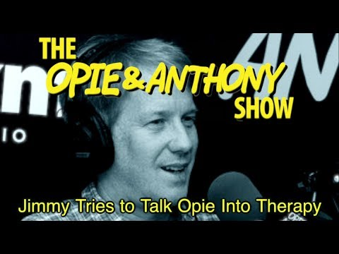 Opie & Anthony: Jimmy Tries to Talk Opie Into Therapy (12/17-12/18/07)