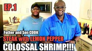 NYGHTSTORM'S KITCHEN!!! Steak & Lemon Pepper COLOSSAL Shrimp| ep1