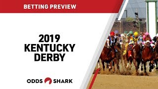 Kentucky Derby 2019: Betting Tips, Picks and Predictions