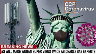 BREAKING: 5G WILL MAKE WUHAN SUPER VIRUS TWICE AS DEADLY - EPIDEMIC GROWS - STOCKS CRASH