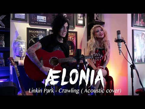 AELONIA - Cover  Linkin Park song Crawling (In memory of Chester Bennington)