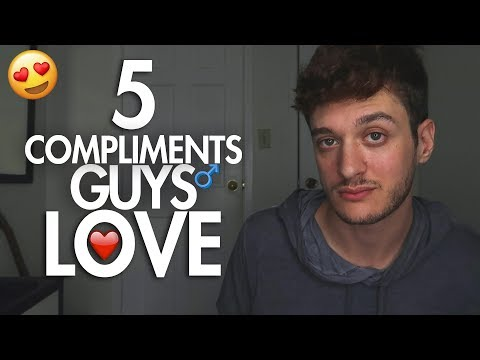 5 Compliments That Will Make A Guy INSTANTLY Fall For You