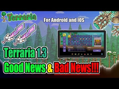 Terraria 1.3 MOBILE UPDATE - THE GOOD AND THE BAD ABOUT TERRARIA 1.3 FOR MOBILE!!!