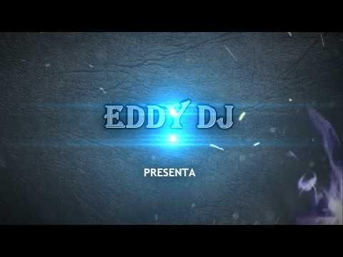 INTRO DJ EDDY