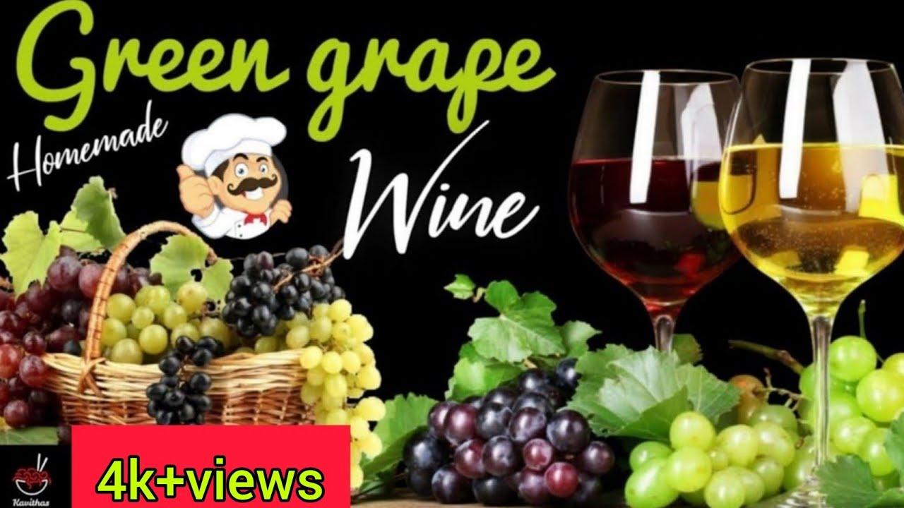 Home made wine   Green grape wine white wine   how to make ...