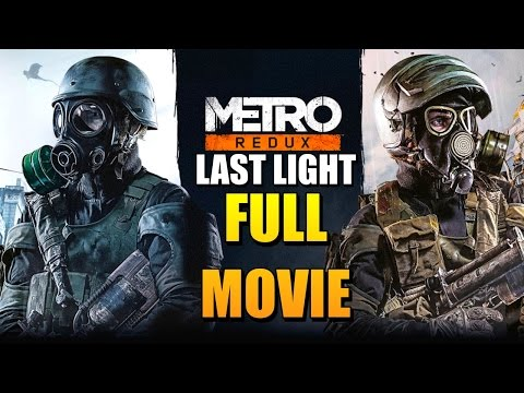 Metro Last Light Redux Full Movie (All Cutscenes)