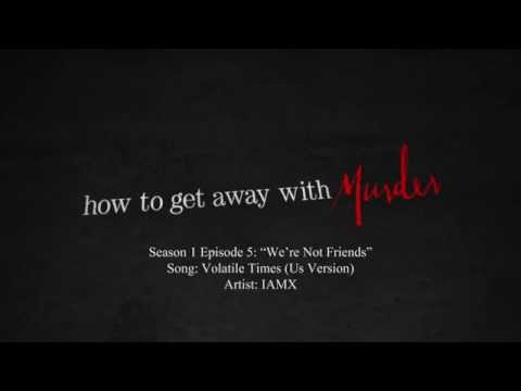 Volatile Times (Us Version) - IAMX | How to Get Away with Murder - 1x05 Music