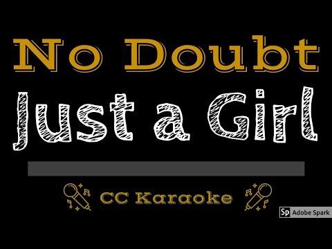 No Doubt • Just A Girl (CC) [Karaoke Instrumental Lyrics]