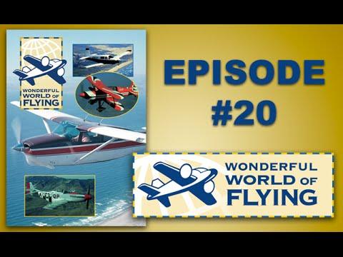 WONDERFUL WORLD OF FLYING #20