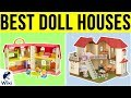 10 Best Doll Houses 2019