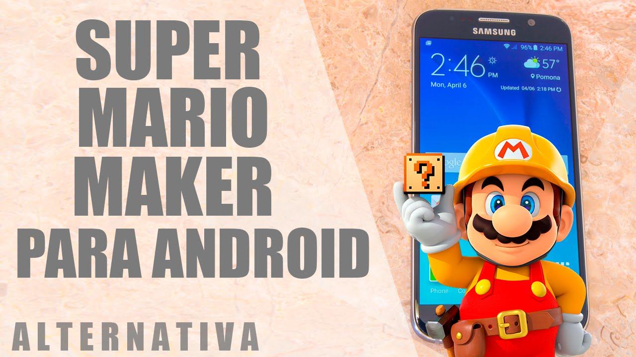 Super mario maker Android
