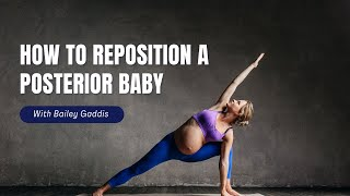 "How to Reposition a Posterior, or ""Sunny Side Up,"" Baby"