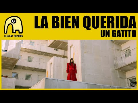 LA BIEN QUERIDA - Un Gatito [Official]