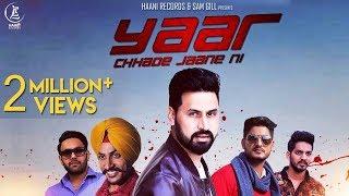 YAAR CHHADE JAANE NI ● SATT DHILLON ● Official ● HAAਣੀ Records ● Latest Punjabi Song 2016