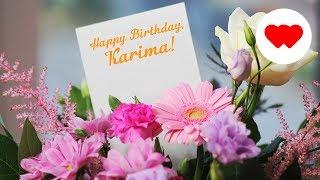 Happy Birthday, Karima!