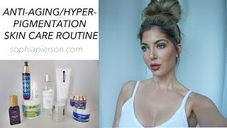Anti Aging and Hyperpigmentation Skin Care Routine May 2017