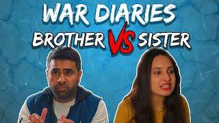 War Diaries | Brother vs Sister | MangoBaaz