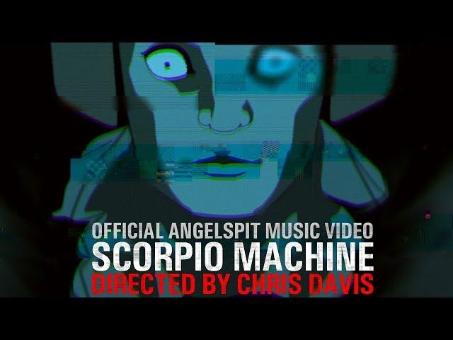 SCORPIO MACHINE - DIRECTED BY CHRIS DAVIS