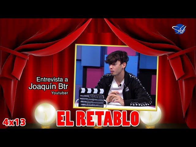 EL RETABLO 4x13: Joaquín Btr